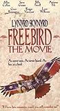 Lynyrd Skynyrd: Freebird [Import]