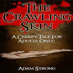 The Crawling Skin