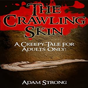 The Crawling Skin Audiobook