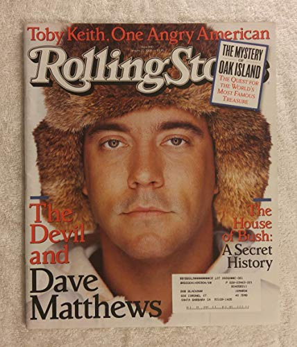 Dave Matthews - Rolling Stone Magazine - #940 - January 22, 2004 - Oak Island: The Quest for The World's Most Famous Treasure, The House of Bush: a Secret History, Toby Keith articles