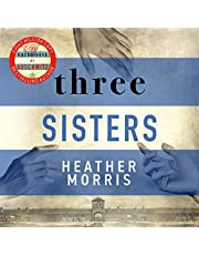 Three Sisters: The Tattooist of Auschwitz, Book 3