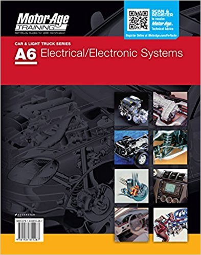ASE A6 ELECTRONIC/ELECTRICAL SYSTEMS Study guide by Motor Age Training