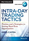 Intra-Day Trading Tactics, Capra, Greg, 1592804748