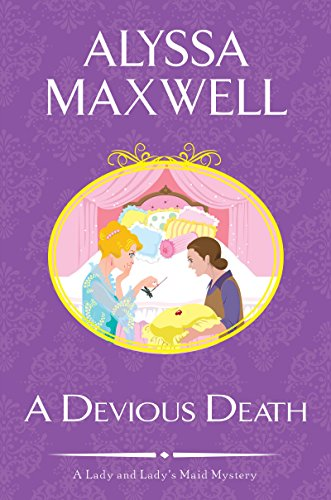 A Devious Death (A Lady and Lady's Maid Mystery)