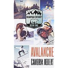 Avalanche (BearPaw Resort Book 1)