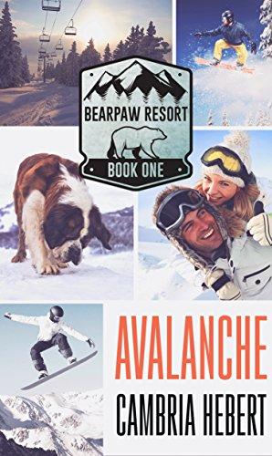 - Avalanche (BearPaw Resort Book 1)