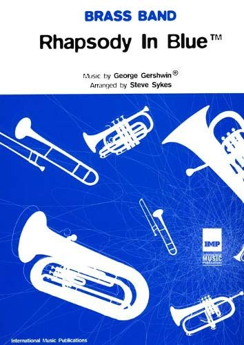 [(Rhapsody in Blue: (Brass Band Score and Parts))] [Author: George Gershwin] published on (May, 2005) ()