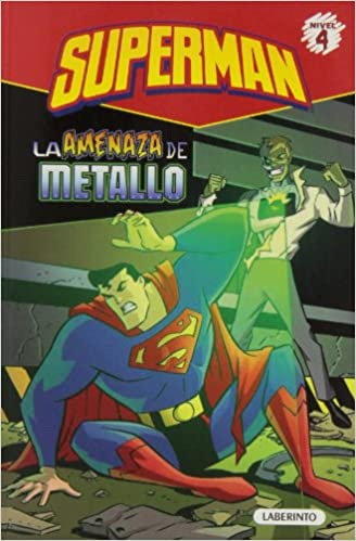 Superman 3. La Amenaza De Metallo. Nivel 3 (Superhéroes de
