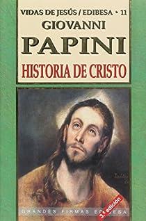 Historia de Cristo par Giovanni Papini