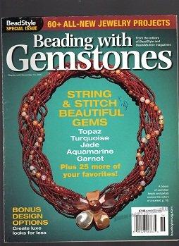 Turquoise Stitch (Beading with Gemstones Bead Style Special Issue. September November 2007 (STRING AND STITCH BEAUTIFUL GEMS TOPAZ TURQUOISE JADE AQUAMARINE GARNET -BONUS DESIGN OPTIONS))