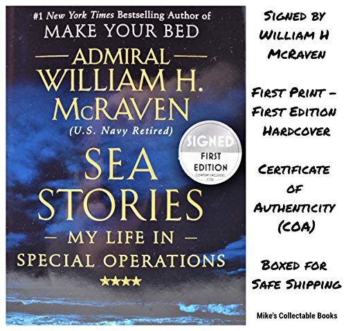 Sea Stories AUTOGRAPHED by Admiral William H. McRaven (SIGNED BOOK) COA