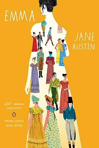 Emma: 200th-Anniversary Annotated Edition (Penguin Classics Deluxe Edition) - Emmas Treasures Series