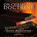 On Christian Doctrine  Audiobook by Saint Augustine Narrated by Simon Vance