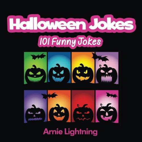 Halloween Jokes: 101 Funny Halloween Jokes for Kids (Volume 1) ()