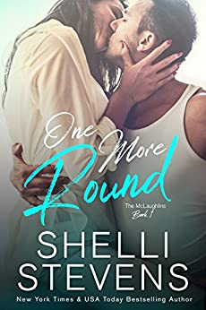One More Round (The McLaughlins Book 1) by [Stevens, Shelli]