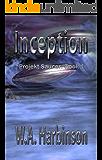 INCEPTION (Projekt Saucer, Book 1)