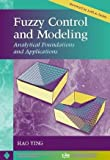 Fuzzy Control and Modeling, Hao Ying, 0780334973