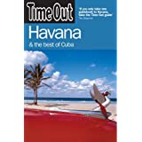 Time Out Havana: And the Best Of Cuba