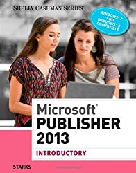 Microsoft Publisher 2013: Introductory (Shelly Cashman)