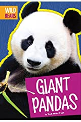 Giant Pandas (Wild Bears) Kindle Edition