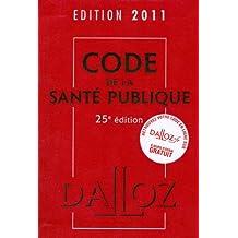 CODE DE LA SANTÉ PUBLIQUE 2011