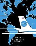 Pan Am: History, Design & Identity (Standard Ed.)