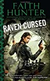 img - for Raven Cursed: A Jane Yellowrock Novel by Hunter, Faith (January 3, 2012) Mass Market Paperback book / textbook / text book