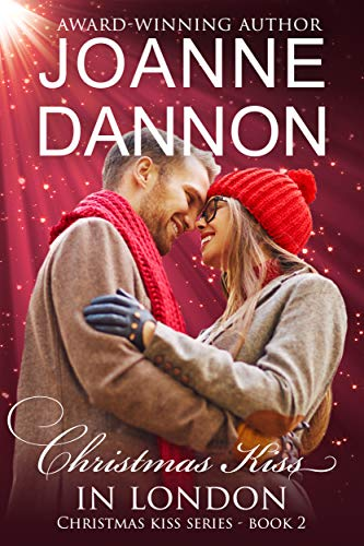 Christmas Kiss 2.Christmas Kiss In London Christmas Kiss Series Book 2