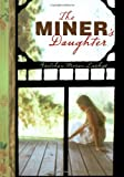 The Miner's Daughter