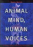 Animal Mind, Human Voices, Nancy Herrick, 0963536818