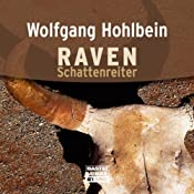 Schattenreiter (Raven 1) | Wolfgang Hohlbein
