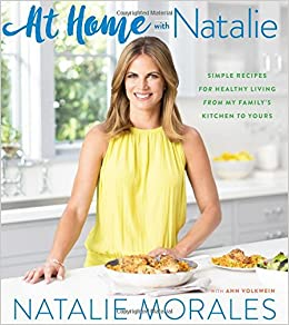 fb34cf510477 At Home with Natalie  Simple Recipes for Healthy Living from My ...