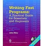 Writing Fast Programs, John Riley, 1904602401