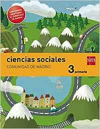 Ciencias sociales. 3 Primaria. Savia. Madrid LOMCE