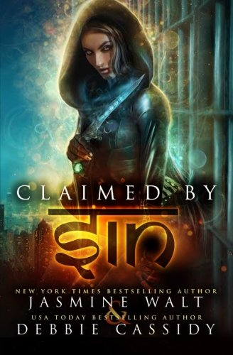 Claimed by Sin: an Urban Fantasy novel (The Gatekeeper Chronicles) (Volume 3)