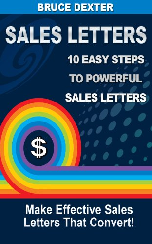 Sales Letters: Simple Steps to Writing Effective Sales Letters