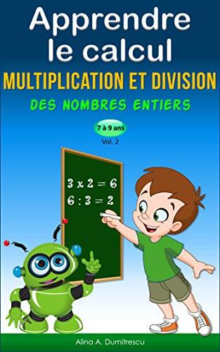 Amazon Com Apprendre Le Calcul Multiplication Et Division
