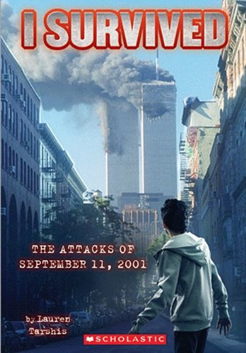 I Survived The Attacks Of September 11th, 2001 (Turtleback School & Library Binding Edition) pdf epub