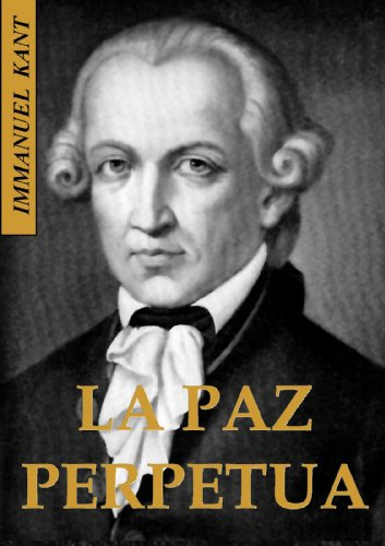 LA PAZ PERPETUA Spanish Edition By KANT IMMANUEL