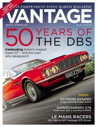Read Online Vantage - An Independent Aston Martin Magazine Issue Summer 2017 pdf epub