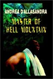 img - for Master Of Hell Mountain by Andrea D'Allasandra (2002-10-07) book / textbook / text book