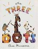 The Three Dots, Elise Primavera, 0399224297