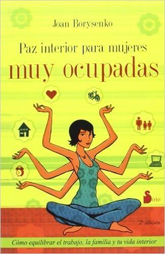 Paz Interior Para Mujeres Muy Ocupadas (Spanish Edition) by ...