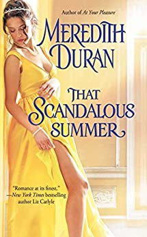 That Scandalous Summer (Rules for the Reckless Book 1) by [Duran, Meredith]