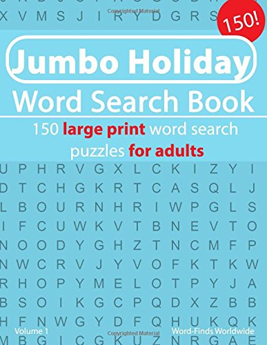 Download Jumbo Holiday Word Search Book: 150 Travel word search puzzles for adults (Jumbo Holiday Word Search Book's) (Volume 1) ebook