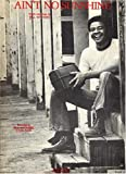 img - for Ain't No Sunshine (Vocal Edition with Words/Piano/Chords) as Recorded by Bill Withers book / textbook / text book