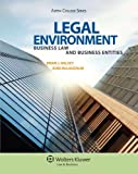 Legal Environment: Business Law and Business Entities (Aspen College Series)