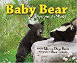 Baby Bear Discovers the World, Marion Dane Bauer, 1591931657
