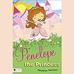Penelope The Princess | MaryAnne Thornton