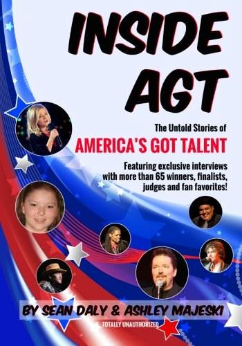 Inside AGT: The Untold Stories of America's Got Talent PDF